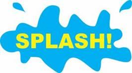 It's time to make a SPLASH!